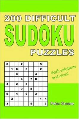 200 Difficult Sudoku Puzzles by Greene, Peter Paperback Book The Cheap Fast Free