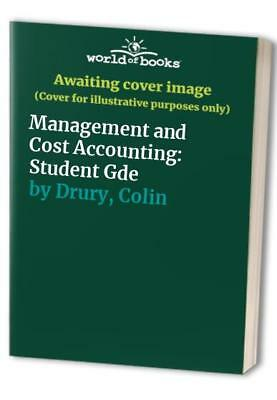 Management and Cost Accounting: Student Gde by Drury, Colin Book The Cheap Fast