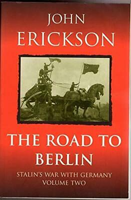 The Road To Berlin (Stalin's war with Germany) by Erickson, Prof John Paperback