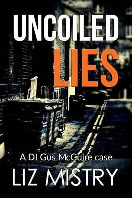 Uncoiled Lies by Mistry, Liz Book The Cheap Fast Free Post