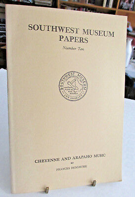 American Indian Book, CHEYENNE AND ARAPAHO MUSIC By Frances Densmore 1964, SW Mu