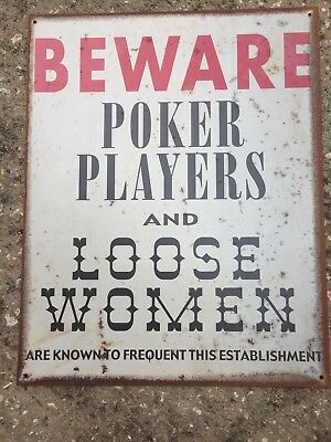 VINTAGE POKER PLAYERS AND LOOSE WOMEN bar Sign Metal