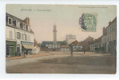 Cpa Allier Moulins Place St Gilles Be