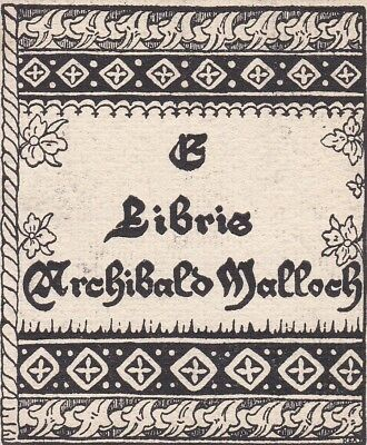 D17. Ex Libris Bookplate: ARCHIBALD MALLOCH. Looking for a good home.