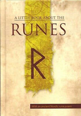 A Little Book about the Runes. Introduction and guide to the old viking letters