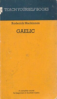 Gaelic (Teach Yourself) by Mackinnon, Roderick Hardback Book The Cheap Fast Free