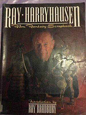 Film Fantasy Scrap Book by Harryhausen, Ray Paperback Book The Cheap Fast Free