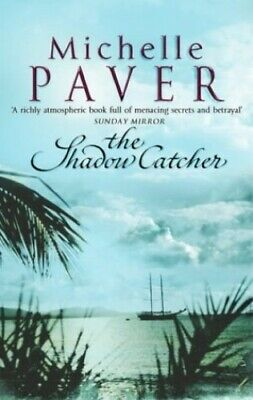 The Shadow Catcher (Daughters of Eden Trilogy 1) by Paver, Michelle Paperback