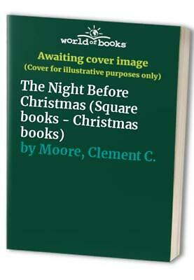 The Night Before Christmas (Square books - Chr... by Moore, Clement C. Paperback