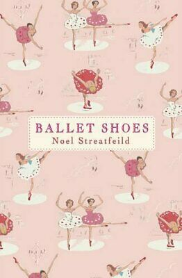 Ballet Shoes (Designer 75th ed) by Streatfeild, Noel Book The Cheap Fast Free