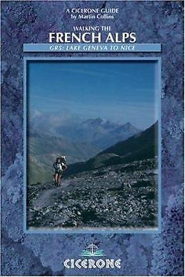 Walking the French Alps (A Cicerone Guide) (Cicerone Mountain Walking)
