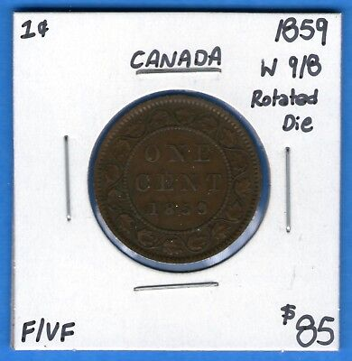 Canada 1859 Wide 9/8 1 Cent One Large Cent Coin - F/VF - Rotated Die!
