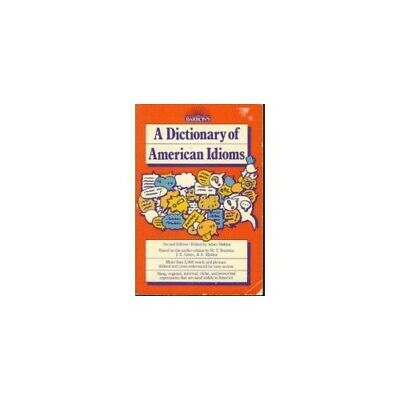 A Dictionary of American Idioms by John Edward Gates Paperback Book The Cheap