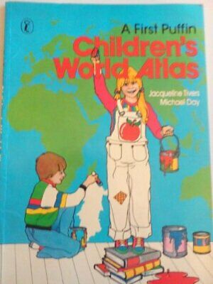 A First Puffin Children's World Atlas: A Book of Ma... by Day, Michael Paperback