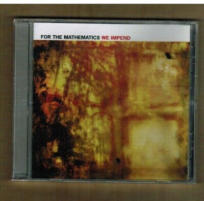 FOR THE MATHEMATICS We Impend CD 2006 Experimental Hard Rock At The Drive In NEW