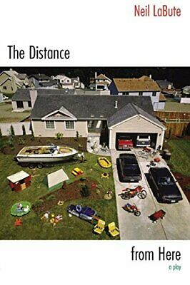 The Distance from Here by Labute, Neil Book The Cheap Fast Free Post