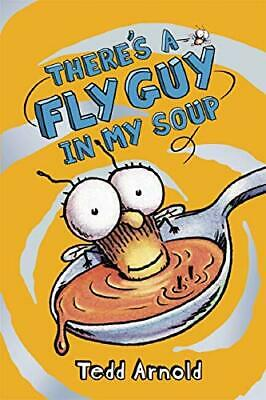 There's a Fly Guy in My Soup (Fly Guy #12) by Arnold, Tedd Book The Cheap Fast