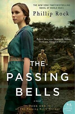 The Passing Bells: A Novel by Rock, Phillip Book The Cheap Fast Free Post