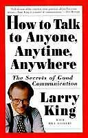 How to Talk to Anyone, Anytime, Anywhere : The Secrets of Good...  (NoDust)