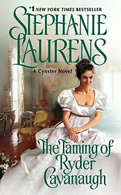 The Taming of Ryder Cavanaugh (Cynster Novels) by Laurens, Stephanie Book The