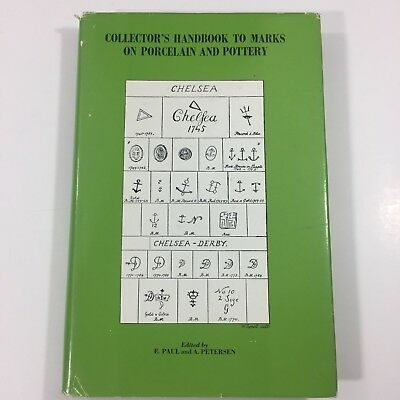 Collectors Handbook to Marks on Porcelain and Pottery E. Paul Petersen 1974 HC