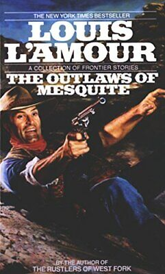 The Outlaws of the Mesquite by L'Amour, Louis Paperback Book The Cheap Fast Free