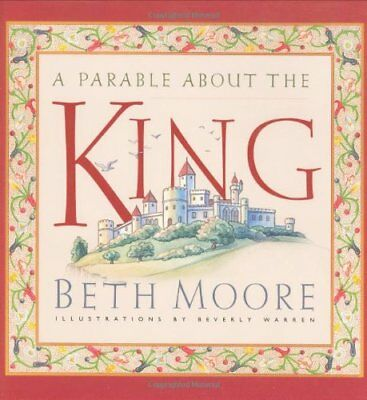 A Parable About the King by Moore, Warren Hardback Book The Cheap Fast Free Post