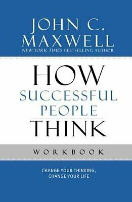 How Successful People Think Workbook: Change Yo... by Maxwell, John C. Paperback