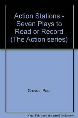 Action Stations - Seven Plays to Read or Record ... by Grimshaw, Nigel Paperback