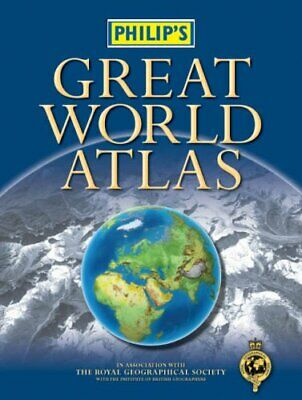 Philip's Great World Atlas (Philip's World Atlases) by Unnamed Hardback Book The