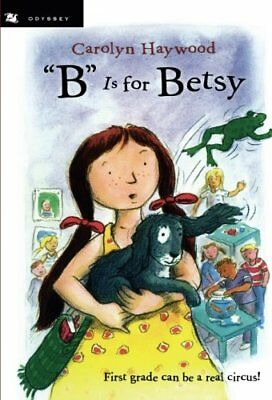 B Is for Betsy (Betsy (Paperback)) by Haywood, Carolyn Book The Cheap Fast Free