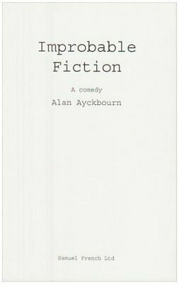 Improbable Fiction. A Comedy by Ayckbourn, Alan Paperback Book The Cheap Fast