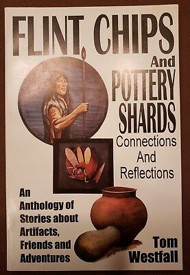 Flint Chips and Pottery Shards by Tom Westfall