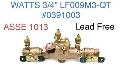 "3/4"" Pipe LF009M3-QT WATTS RPZ Backflow Preventer Valve ASSE 1013  0391003"