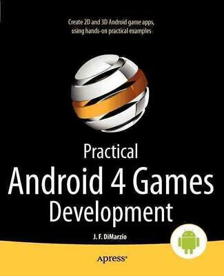 Practical Android 4 Games Development by Jerome DiMarzio (English) Paperback Boo