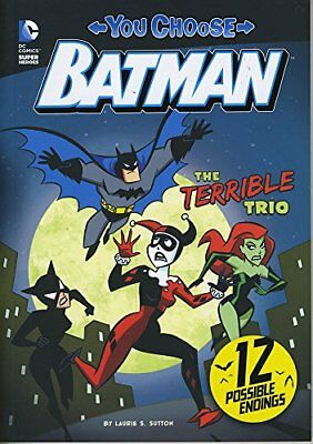 The Terrible Trio (You Choose Stories: Batman) by Sutton, Laurie S Book The