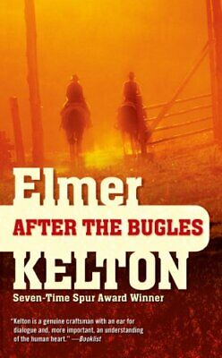 After the Bugles (Buckalew Family) by Elmer Kelton Paperback Book The Cheap Fast