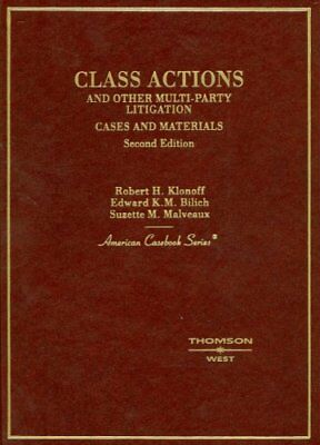 Klonoff Bilich and Malveaux's Class Actions and Other M... by Klonoff, Robert H.