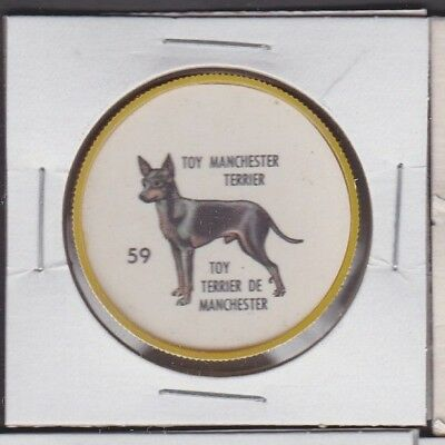 1960's Humpty Dumpty Dog Coin #59 TOY MANCHESTER TERRIER