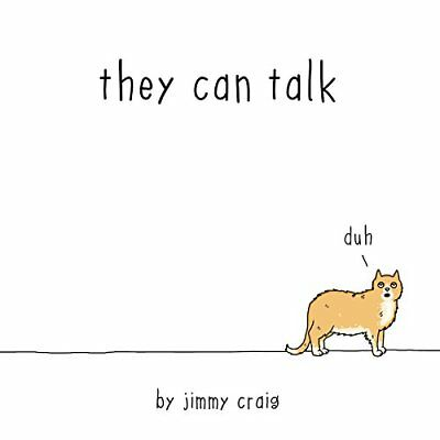 They Can Talk: A Collection of Comics About Animals Craig, Jimmy