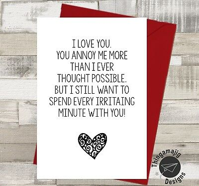 FUNNY VALENTINES CARD Adult Rude Banter Wife Husband Love For him or her / *V25