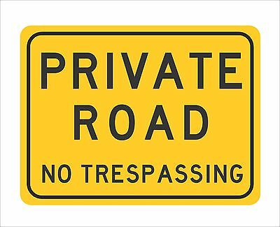 "PRIVATE ROAD Sign 12"" x 9"""