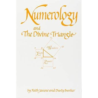Numerology and the Divine Triangle Javane, Faith/ Bunker, Dusty/ Javanie, Faith