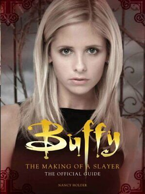Buffy the Vampire Slayer - The Making of a Slayer by Nancy Holder Book The Cheap