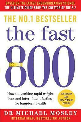 The Fast 800: Australian and New Zealand edition by Michael Mosley Paperback Boo