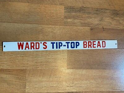 Vintage WARD's TIP-TOP BREAD DOOR PUSH Rare Old Advertising Sign Porcelain