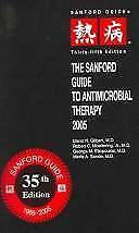 The Sanford Guide To Antimicrobial Therapy 2005