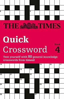 The Times Quick Crossword Book 4: 80 General Kno... by Browne, Richard Paperback