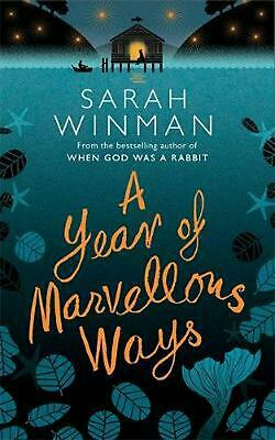 A Year of Marvellous Ways: The Richard and Judy Bestseller by Sarah Winman (Engl