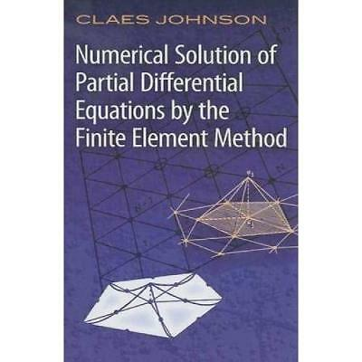 Numerical Solutions of Partial Differential Equations by the Finite Element Meth